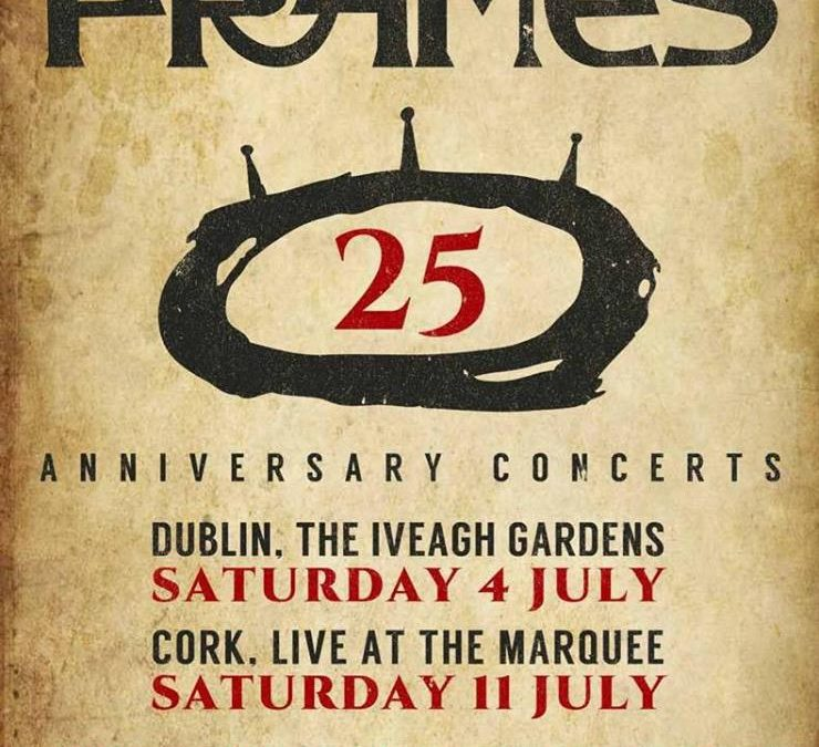 The Frames 25th Anniversary